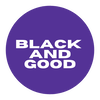 Black and Good powered by Do it Now Now